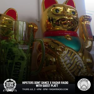 HDD x Radar radio with guest Platt  July 2nd 2015