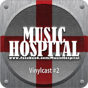 Music Hospital Vinylcast #2 März 2016 Mix by Tom Hemstar