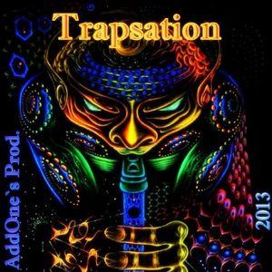 AddOne`s Prod. - Trapsation [Mix by AddOne`s Prod. ] [2013]
