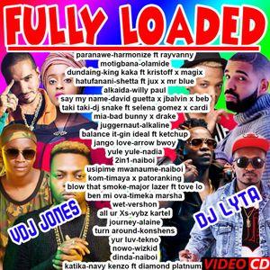DJ LYTA & VDJ JONES-FULLY LOADED-2019(0715638806 by VDJ JONES | Mixcloud