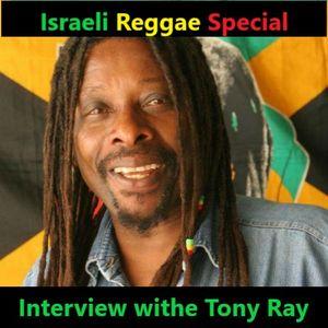 RastaGangsta - Israeli Reggae Special // Interview withe Tony Ray