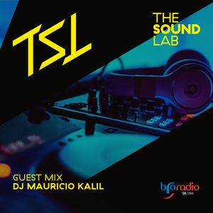 DJ Mauricio Kalil Guest Mix for The Sound Lab aired March 11th