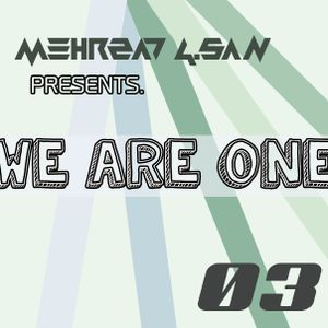 We Are One: Episode 003 (25.03.2016)
