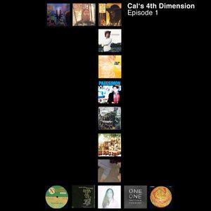 Cal's 4th Dimension: Episode 1