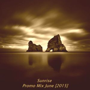 Sunrise - Promo Mix [June 2015]