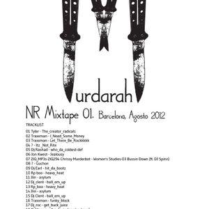 Murdarah. NR MIXTAPE 01. Barcelona, Agosto 2012