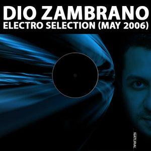 Dio Zambrano - Electro Selection (May 2006)