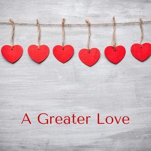 A Greater Love – Rachel Main