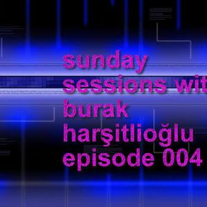 Sunday Sessions With Burak Harşitlioğlu Episode 004 (Part 1) on FEVAH.FM 88.7