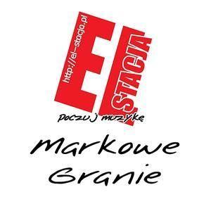 EL-Stacja - Markowe Granie - 2013.05.09