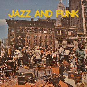 Jazz and Funk Mixtape