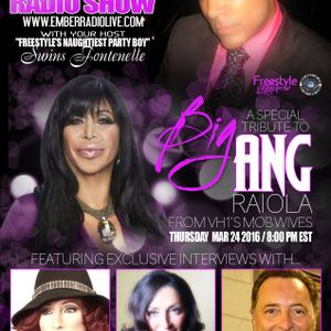 ERL presents THE FREESTYLE UNIVERSE RADIO SHOW!! BIG ANG TRIBUTE!! 032416