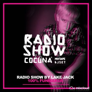 Cocunà Radio Show by Lake Jack