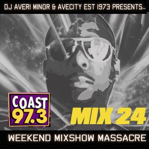 DJ Averi Minor - Weekend Mixshow Massacre Mix #24