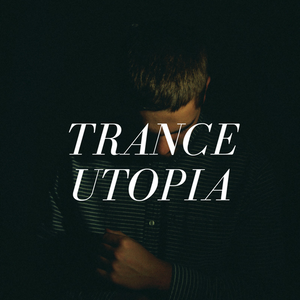 Andrew PryLam - TranceUtopia #272 [07 || 07 || 21]