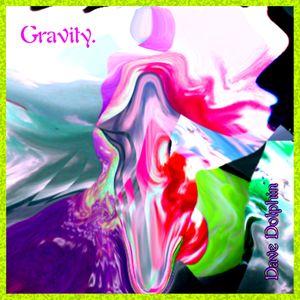 DJ Dave Dolphin - Gravity