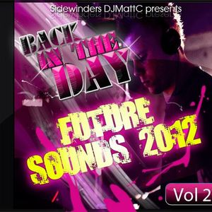 DJ MattC Sidewinder Ents Presents: Back In The Day - Future Sounds 2012