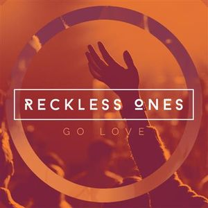 [Reckless Ones] Above All Else