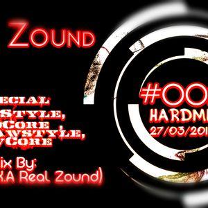 Especial HardStyle,HardCore ,PureRawstyle,RawCore Mix HardMix #002 27/03/2016 By:CezarSZ(Real Zound)