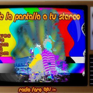 de la pantalla a tu stereo programa transmitido el día 23 08 2012 por radio faro 90.1 fm!!