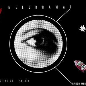 Melodramat #019 - 2017.02.13