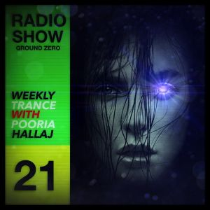 Ground Zero 21 - Trance Radio Show
