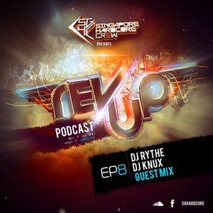 SGHC Rev Up Podcast EP 08 - DJ Rythe + DjKnuX Guest Mix