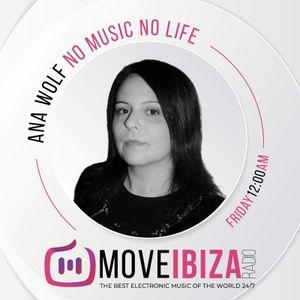 Ana Wolf - No Music No Life #08 Move Ibiza