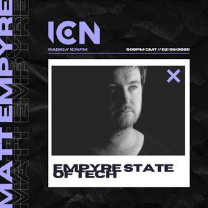 Matt Empyre Presents Empyre State of Tech 01/09