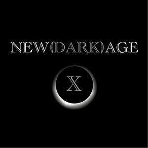 NEW(DARK)AGE X