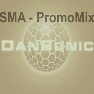 "DanSonic In The Mix ""SMA-PromoMix"""