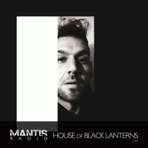 Mantis Radio 230 + House of Black Lanterns