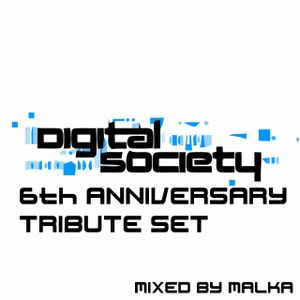 maLka pres. Digital Society 6th Anniversary Tribute