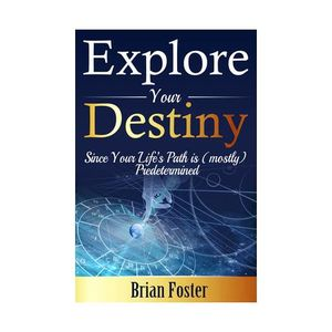 Destiny and Fate - Spiritism with Brian Foster