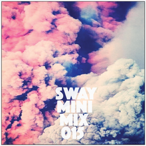 Sway Mini Mix 015