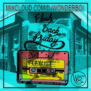 Dj WonderBoi - FlashBack Friday Vol1