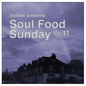 Soul Food Sunday - Vol. 11