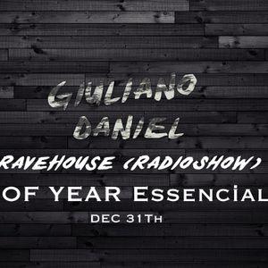 Giuliano Daniel @RaveHouseShow - (END of YEAR Essencial Mix)