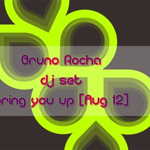 Bring You Up [Aug '12]
