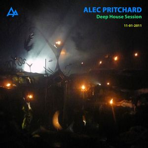 Alec Pritchard pres. Deep House Session (11-01-2011)