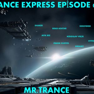 Mr.Trance - Trance Express Episode - 043
