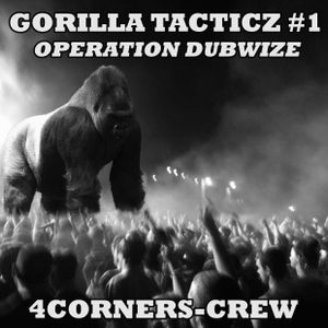 gorilla tacticz#1 - operation dubwize