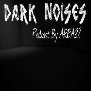 Dark Noises Podcast