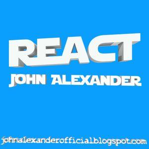 React - 06.05.2012 by John Alexander