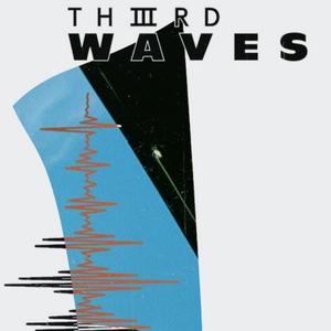 Thiiird Waves - Neurodiversity (15/09/2020)