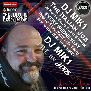 DJ Mik1 Presents The Italian Job Live On HBRS  13 - 09 - 17