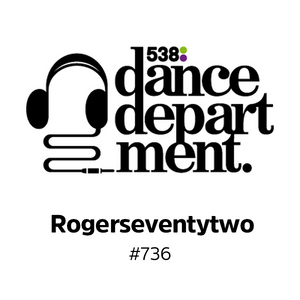 The Best of Dance Department 736 with special guest Rogerseventytwo