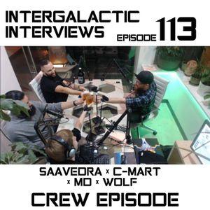 Episode 113 - C - Mart X Saavedra X MD X Wolf (Crew Episode)