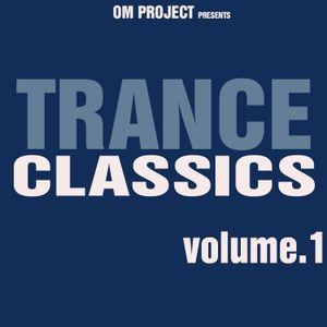 OM Project - Trance Classics Vol.1