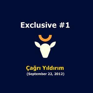 Çağrı Yıldırım Exclusive #1 (September 22, 2012)